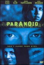 Paranoid [Unrated]