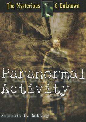 Paranormal Activity - Netzley, Patricia D