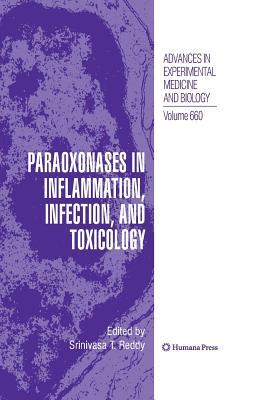 Paraoxonases in Inflammation, Infection, and Toxicology - Reddy, Srinivasa T (Editor)