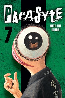 Parasyte, Volume 7 - Iwaaki, Hitoshi, and Cunningham, Andrew (Translated by)