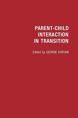 Parent-Child Interaction in Transition - Kurian, George
