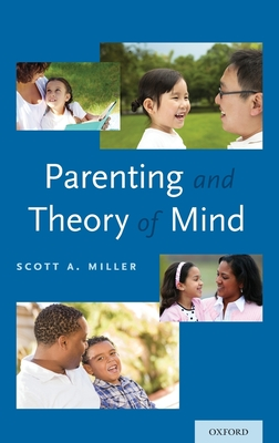 Parenting and Theory of Mind - Miller, Scott A