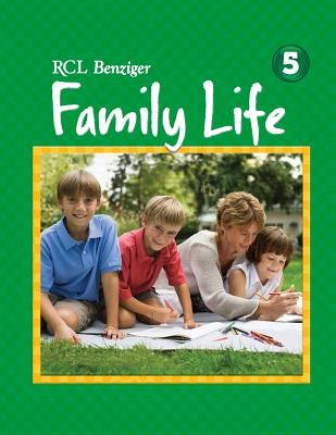 Parents Connection Grade 5 Rcl Benziger Family Life - Rcl Benziger