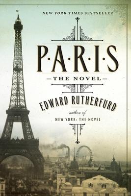Paris: The Novel - Rutherfurd, Edward