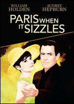 Paris When It Sizzles - Richard Quine