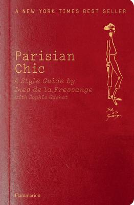 Parisian Chic: A Style Guide by Ines de la Fressange - De La Fressange, Ines, and Gachet, Sophie