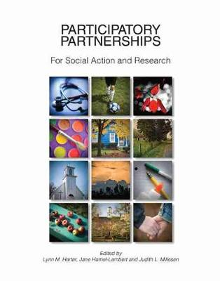 Participatory Partnerships for Social Action and Research - Harter, Lynn M