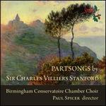 Partsongs by Sir Charles Villiers Stanford
