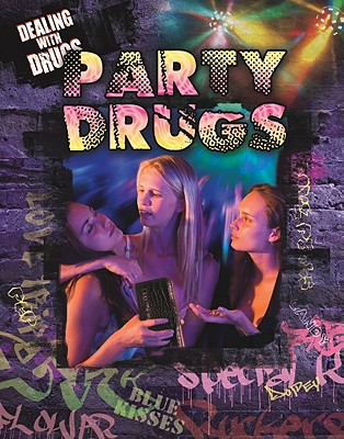 Party and Club Drugs - Rodger, Marguerite