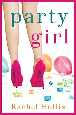 Party Girl - Hollis, Rachel