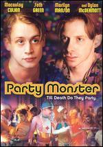 Party Monster - Fenton Bailey; Randy Barbato