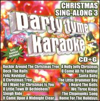 Party Tyme Karaoke: Christmas Sing-Along, Vol. 3 - Karaoke