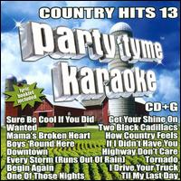 Party Tyme Karaoke: Country Hits, Vol. 13 - Karaoke