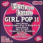 Party Tyme Karaoke: Girl Pop, Vol. 11
