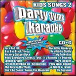 Party Tyme Karaoke: Kids Songs, Vol. 2