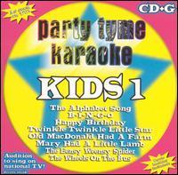 Party Tyme Karaoke: Kids, Vol. 1 [#1] - Karaoke
