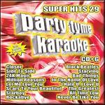 Party Tyme Karaoke: Super Hits, Vol. 29
