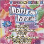 Party Tyme Karaoke: Tween Hits, Vol. 8