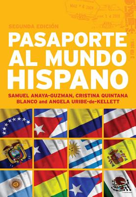 Pasaporte al Mundo Hispano: Advanced Spanish Resource Book - Anaya Guzman, Samuel