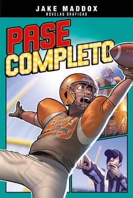 Pase Completo - Maddox, Jake, and Cano, Fernando (Cover design by), and Garcia, Eduardo (Illustrator)