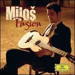 Pasión - Milo? Karadaglic (guitar); Europäischen FilmPhilharmonie; Christoph Israel (conductor)