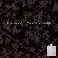 Pass the Flask - The Bled