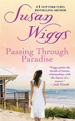 Passing Through Paradise - Wiggs, Susan