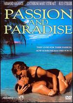 Passion and Paradise - Harvey Hart