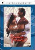 Passion Flower - Joseph Sargent