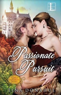 Passionate Pursuit - Donahue, Tina
