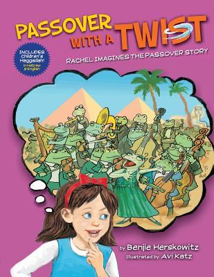 Passover with a Twist - Herskowitz, Benjie
