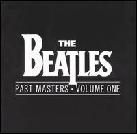 Past Masters, Vol. 1 - The Beatles