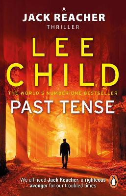 Past Tense: (Jack Reacher 23) - Child, Lee