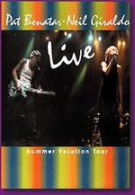 Pat Benatar and Neil Giraldo: Live - Summer Vacation Tour