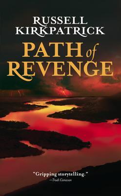 Path of Revenge - Kirkpatrick, Russell