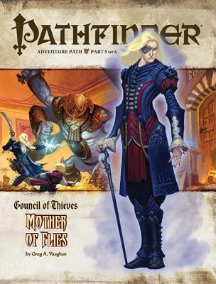Pathfinder Adventure Path: Council of Thieves #5 - Mother of Flies - Vaughan, Greg A, and Gross, Dave, and Reynolds, Sean K