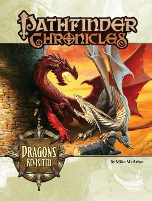 Pathfinder Chronicles: Dragons Revisited - McArtor, Mike