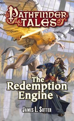 Pathfinder Tales: The Redemption Engine - Sutter, James L