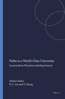 Paths to a World-Class University - Liu, Nian Cai (Editor)