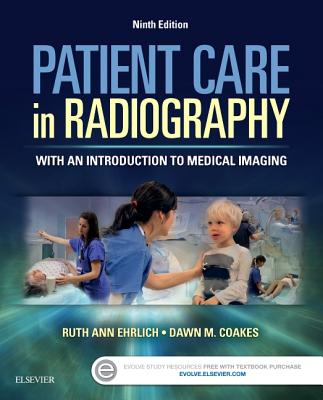 Patient Care in Radiography: With an Introduction to Medical Imaging - Ehrlich, Ruth Ann, and Coakes, Dawn M