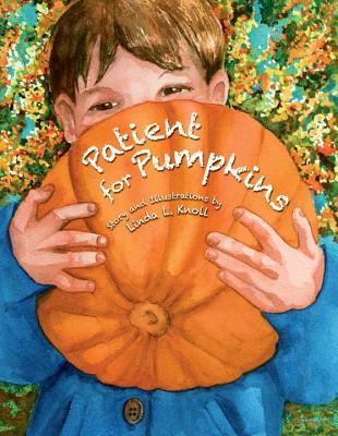 Patient for Pumpkins - Knoll, Linda L