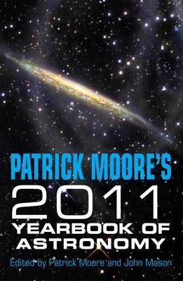 Patrick Moore's Yearbook of Astronomy 2011 - Moore, Patrick