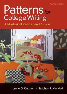 Patterns for College Writing: A Rhetorical Reader and Guide - Kirszner, Laurie G, Professor