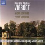 Paul and Pauline Viardot: Violin Sonatas; Violin Sonatina