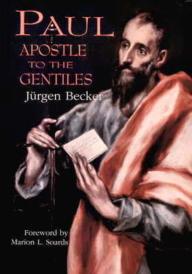 Paul: Apostle to the Gentiles - Becker, Jurgen