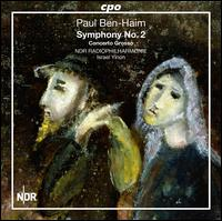 Paul Ben-Haim: Symphony No. 2 - NDR Radio Philharmonic Orchestra ; Israel Yinon (conductor)