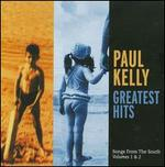 Paul Kelly's Greatest Hits: Songs from the South, Vols. 1-2