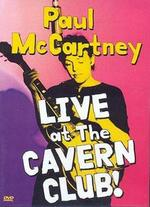 Paul McCartney: Live at the Cavern Club! -