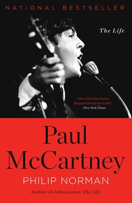 Paul McCartney: The Life - Norman, Philip