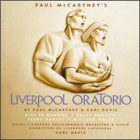Paul McCartney's Liverpool Oratorio - Anna Cooper (horn); Ian Balmain (trumpet); Jeremy Budd (vocals); Jerry Hadley (tenor); Kiri Te Kanawa (soprano);...